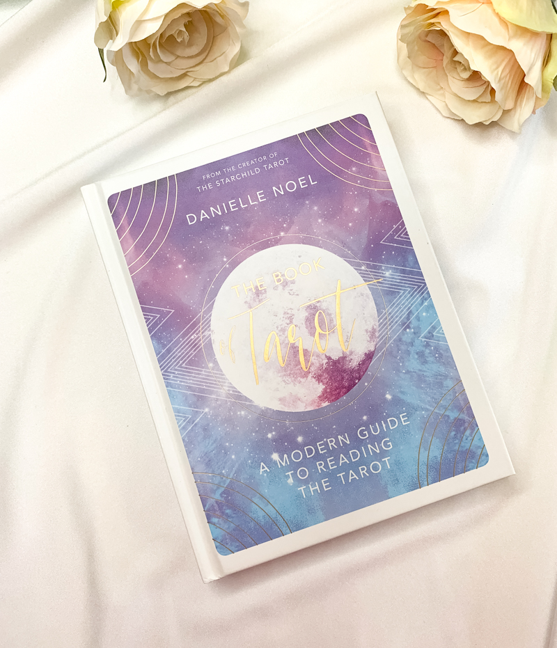 The Book of Tarot : A Modern Guide to Reading the Tarot